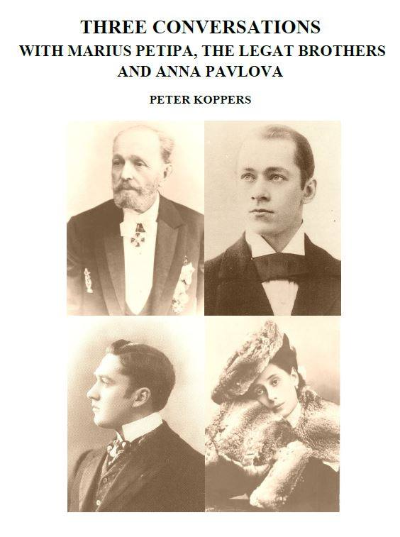 Three Conversations with Marius Petipa, the Legat Brothers and Anna Pavlova